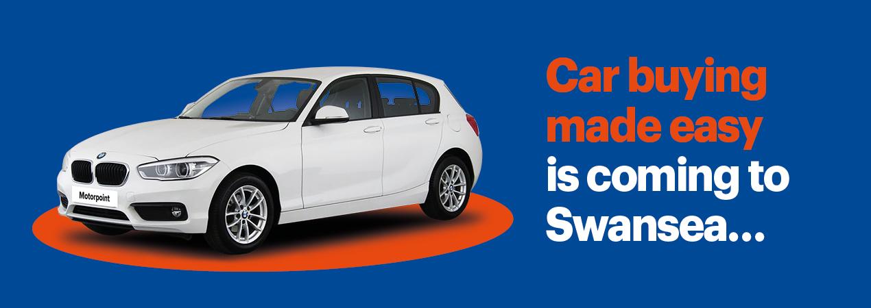 Motorpoint Swansea Opening Soon!