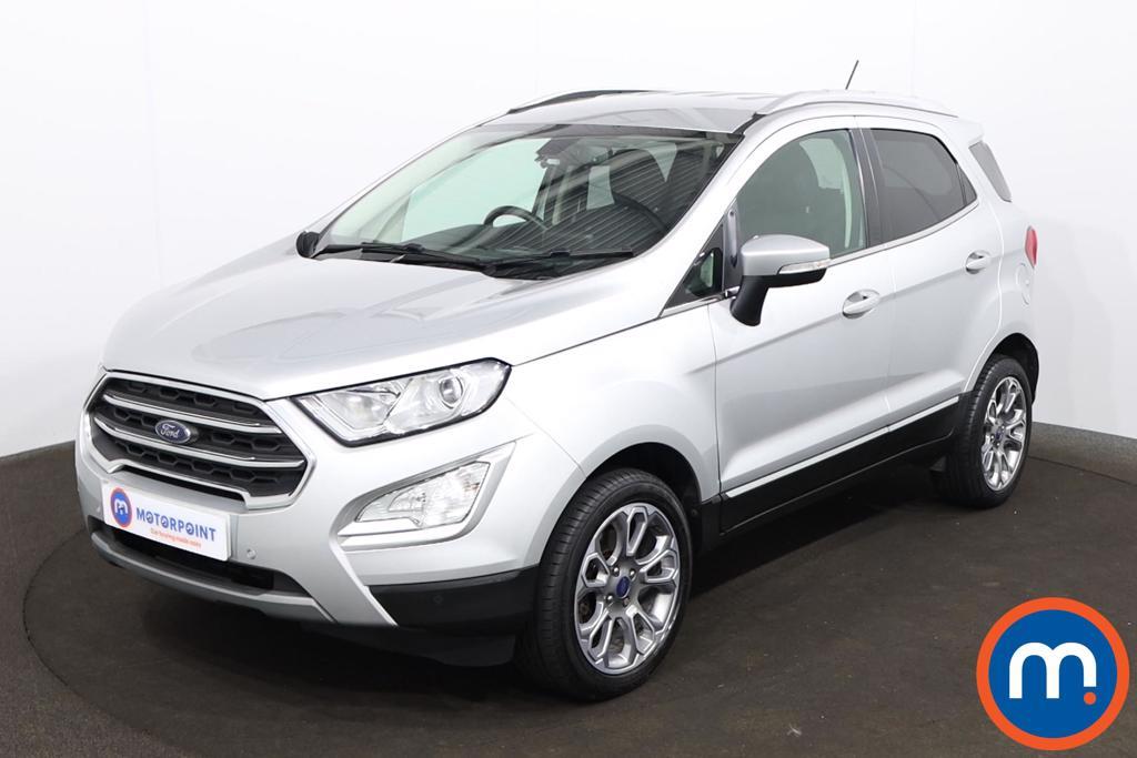 Ford Ecosport 1.0 EcoBoost 125 Titanium 5dr - Stock Number 1205585 Passenger side front corner