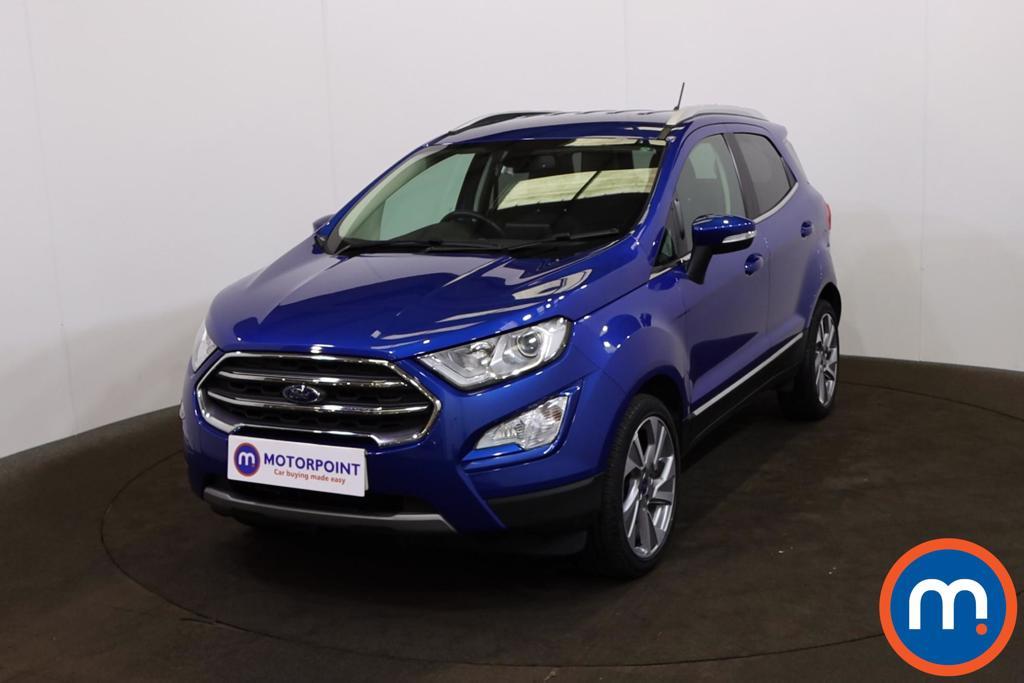 Ford Ecosport 1.0 EcoBoost 125 Titanium 5dr - Stock Number 1226753 Passenger side front corner