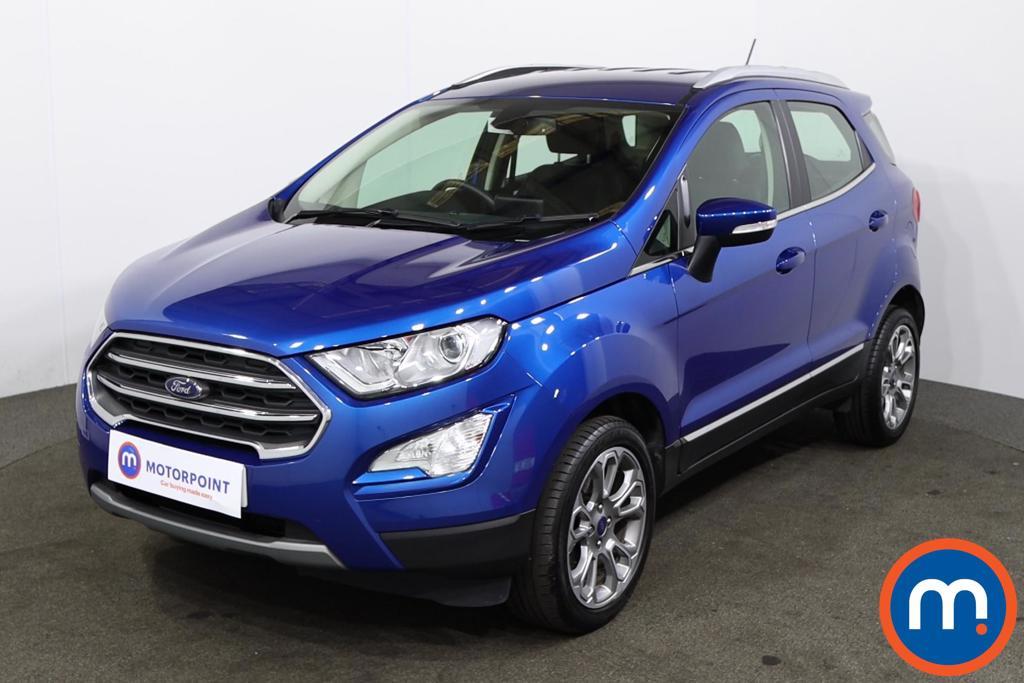 Ford Ecosport 1.0 EcoBoost 125 Titanium 5dr - Stock Number 1227690 Passenger side front corner